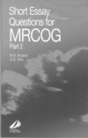 9780443061967: Short Essay Questions for MRCOG Part 2 (MRCOG Study Guides)