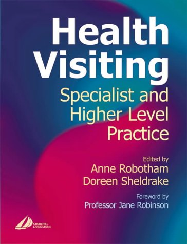 Health Visiting: Specialist and Higher Level Practice: Anne Robotham, Doreen