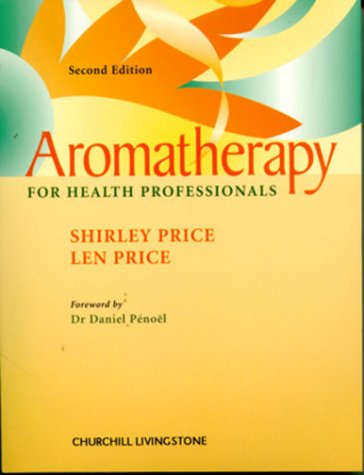 9780443062100: Aromatherapy for Health Professionals