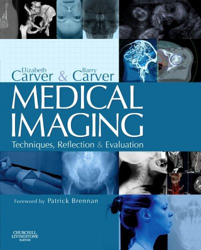 9780443062124: Medical Imaging: Techniques, Reflection & Evaluation