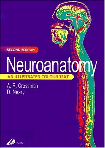 9780443062162: Neuroanatomy: An Illustrated Colour Text