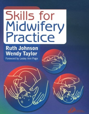 9780443062438: Skills for Midwifery Practice