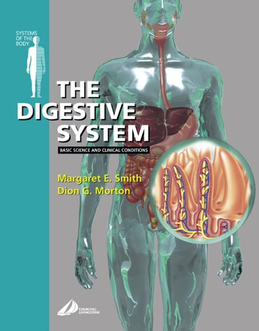 9780443062452: The Digestive System: Systems of the Body Series, 1e