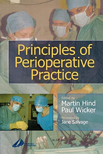 9780443062513: Principles of Perioperative Practice, 1e
