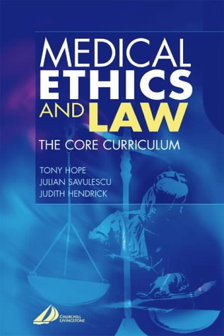 9780443062551: Medical Ethics & Law: The Core Curriculum, 1e