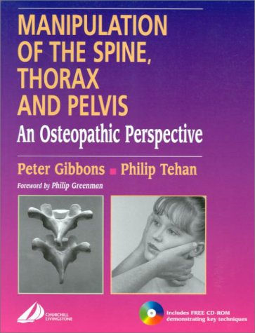 9780443062629: Manipulation of the Spine, Thorax & Pelvis: An Osteopathic Perspective
