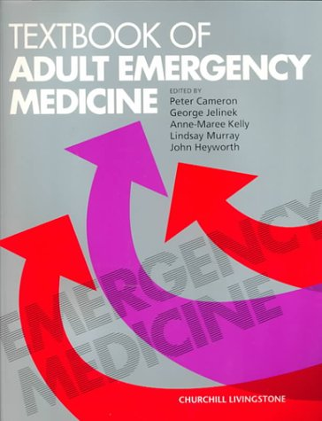 9780443062803: Textbook of Adult Emergency Medicine, 1e