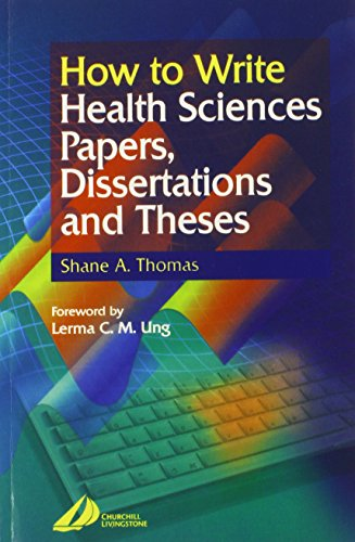 9780443062834: How to Write Health Sciences Papers, Dissertations and Theses