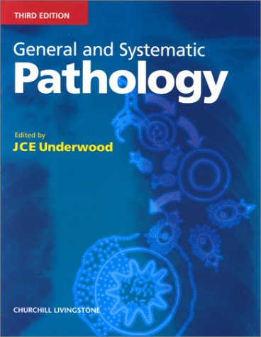 General and Systematic Pathology: J. C. E. Underwood