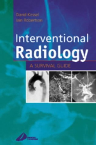 9780443062896: Interventional Radiology: A Survival Guide, 1e