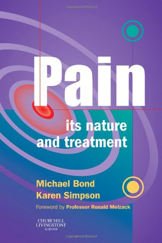 9780443063527: Pain: Its Nature and Treatment, 1e