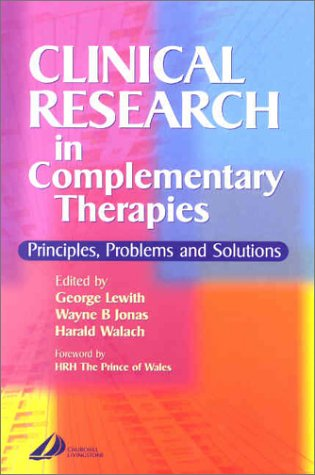 9780443063671: Clinical Research in Complementary Therapies: Principles, Problems and Solutions, 1e