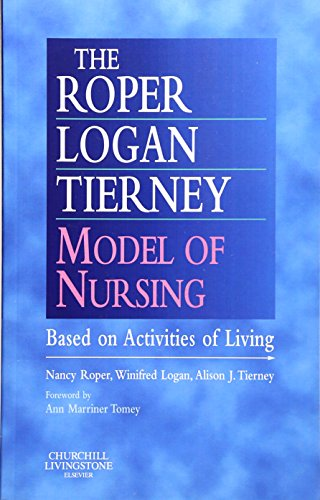 9780443063732: The Roper-Logan-Tierney Model of Nursing: Based on Activities of Living, 1e