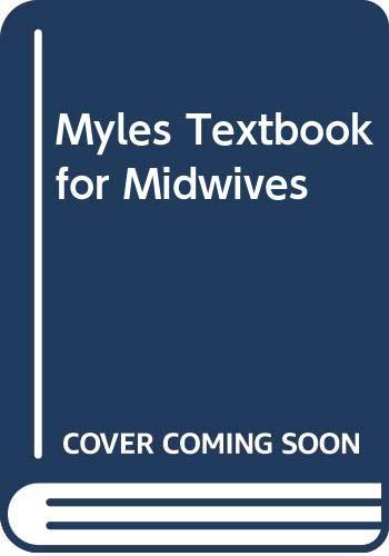 9780443063923: BENNETT MYLES TEXTBOOK FOR MIDWIVES 13E ISE/RUR