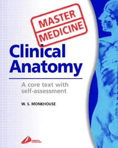 9780443063954: Master Medicine: Clinical Anatomy: A core text with self-assessment