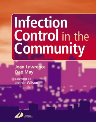 9780443064067: Infection Control in the Community