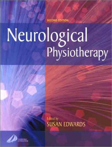9780443064401: Neurological Physiotherapy: A Problem-Solving Approach, 2e