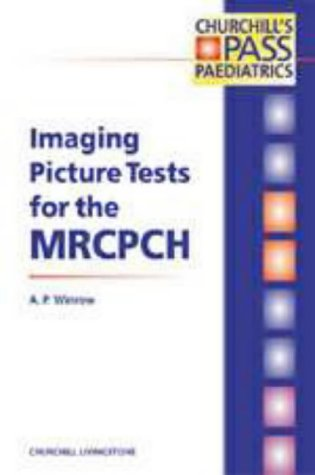 9780443064456: Imaging Picture Tests for the MRCPCH (MRCPCH Study Guides)