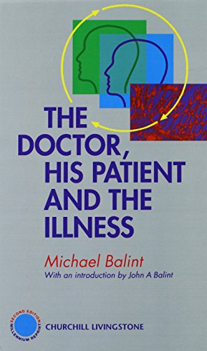 9780443064609: The Doctor, His Patient and The Illness