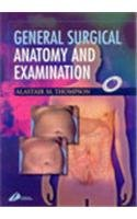 9780443064630: GENERAL SURGICAL ANATOMY AND EXAMINATION