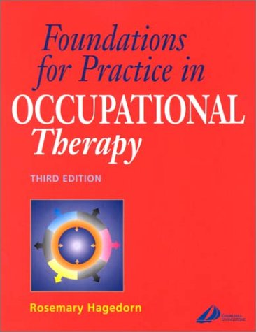 9780443064708: Foundations for Practice in Occupational Therapy, 3e