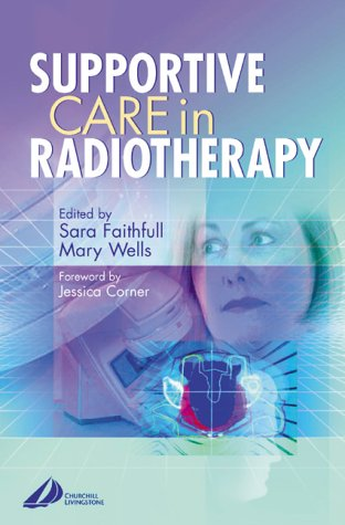 9780443064869: Supportive Care in Radiotherapy, 1e