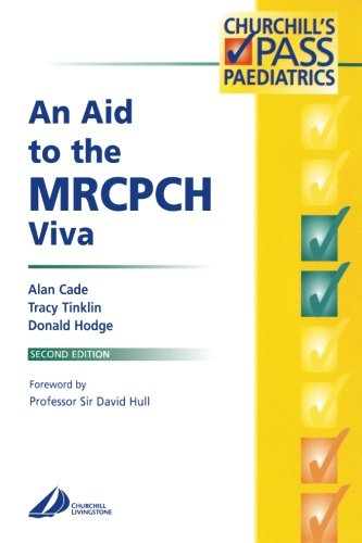 9780443064944: An Aid to the MRCPCH Viva (MRCPCH Study Guides)