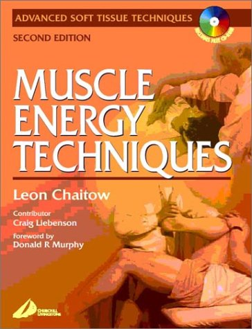 Muscle Energy Techniques: Craig Liebenson DC,