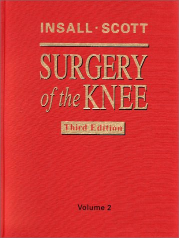 9780443065453: Surgery of the Knee: 2-Volume Set, 3e