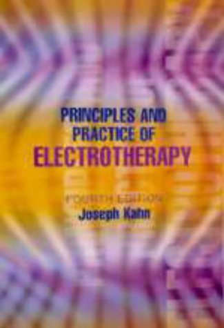 9780443065538: Principles and Practice of Electrotherapy, 4e