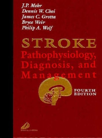 9780443066009: Stroke: Pathophysiology, Diagnosis, and Management