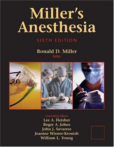 9780443066184: Miller's Anesthesia Sixth Edition Volume 1