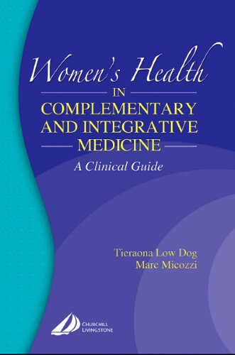 9780443066399: Women's Health in Complementary and Integrative Medicine: A Clinical Guide, 1e (Women's Health in Complementary & Integrative Medicine)