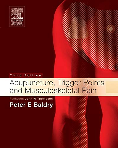 9780443066443: Acupuncture, Trigger Points and Musculoskeletal Pain, 3e (Acupuncture, Trigger Points, & Musculoskeletal Pain)