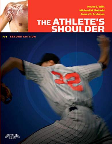The Athlete's Shoulder: Andrews MD, James