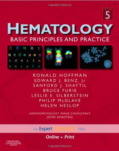 9780443067150: Hematology: Basic Principles and Practice, Expert Consult - Online and Print, 5e (Expert Consult Title: Online + Print)