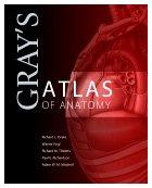 Gray's Atlas of Anatomy, 1e (Gray's Anatomy) (044306721X) by Richard L. Drake; A. Wayne Vogl; Adam W. M. Mitchell; Richard Tibbitts; Paul Richardson