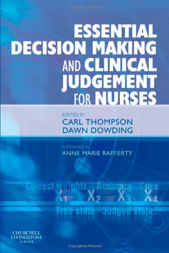 9780443067273: Essential Decision Making and Clinical Judgement for Nurses, 1e