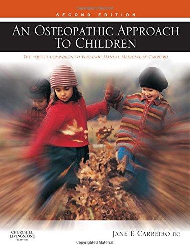 Osteopathic Approach to Children: Jane Carreiro