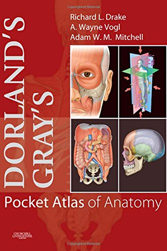 Dorland's/Gray's Pocket Atlas of Anatomy (Dorland's Medical Dictionary): ...