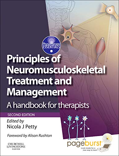 9780443067990: Principles of Neuromusculoskeletal Treatment and Management: A Handbook for Therapists with PAGEBURST Access, 2e (Physiotherapy Essentials)