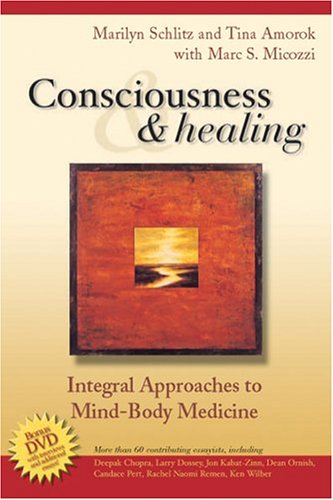 9780443068003: Consciousness and Healing: Integral Approaches to Mind-Body Medicine