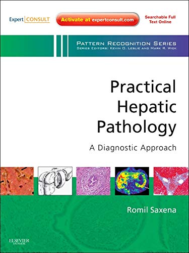 9780443068034: Practical Hepatic Pathology: A Diagnostic Approach: A Volume in the Pattern Recognition Series, Expert Consult: Online and Print, 1e