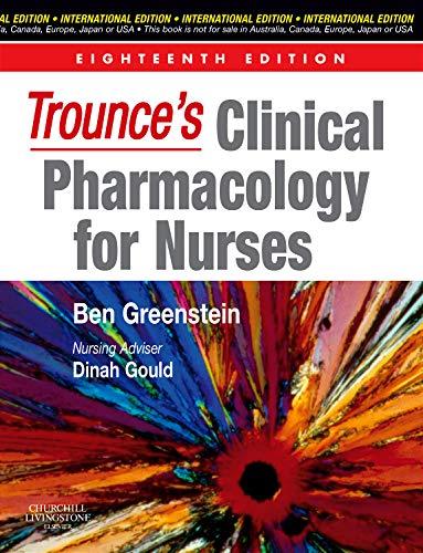 9780443068058: Trounce's Clinical Pharmacology for Nurses IE, 18/e