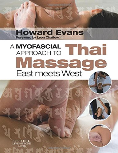 9780443068140: A Myofascial Approach to Thai Massage: East meets West, 1e