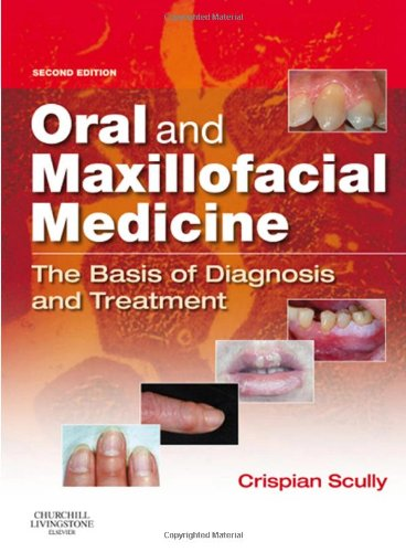 9780443068188: Oral and Maxillofacial Medicine: The Basis of Diagnosis and Treatment, 2e