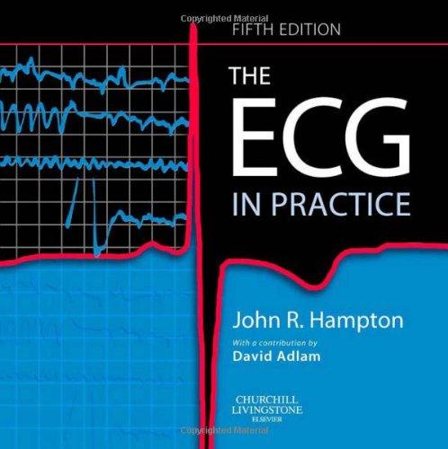 9780443068256: The ECG In Practice, 5e