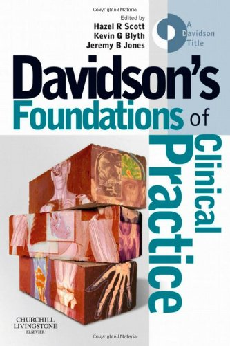 9780443068294: Davidson's Foundations of Clinical Practice, 1e