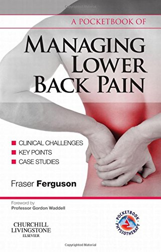 9780443068461: A Pocketbook of Managing Lower Back Pain, 1e (Physiotherapy Pocketbooks)