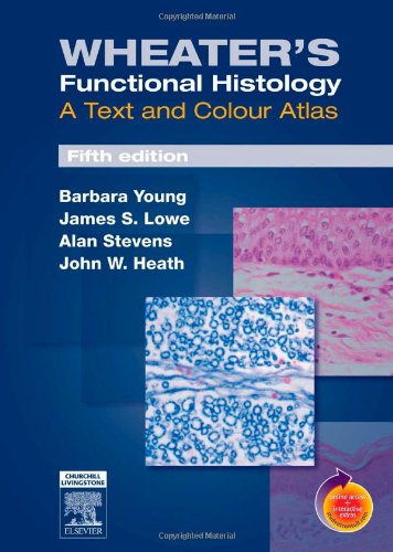 9780443068508: Wheater's Functional Histology: A Text and Colour Atlas, 5e